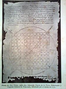plano del mapa de San Felipe según Don Sebastián García de la Torre, Gobernador y Capitán General de Venezuela, levantado por él mismo en 1732.